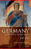 Germany : The Long Road West, Winkler, H. A. and Sager, Alexander, 0199265976