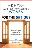 The Keys to Meeting and Dating Women, Glenn Moody, 1469125978
