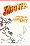 Shooter Book I, Amir Royale, 1477115978