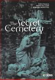 The Secret Cemetery, Francis, Doris and Kellaher, Leonie, 1859735975