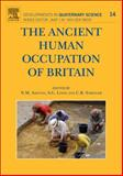 The Ancient Human Occupation of Britain 9780444535979