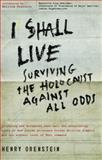 I Shall Live, Henry Orenstein, 0825305977