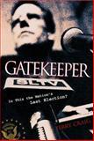 Gatekeeper, Terry L. Craig, 088419597X