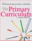 The Primary Curriculum : A Creative Approach, , 1849205973