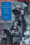 The Margins of Orthodoxy : Heterodox Writing and Cultural Response, 1660-1750, , 0521025982