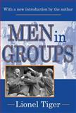 Men in Groups, Tiger, Lionel, 0765805987