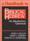 Biblical Hebrew, Page H. Kelley, 0802805981