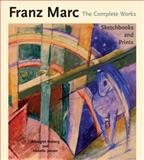 Franz Marc Vol. 3 : The Complete Works, Hoberg, Annegret and Jansen, Isabelle, 0856675989