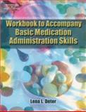 Wbk-Bsc Medication Admin Skill, DETER, 1401825982