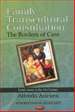 Family Transcultural Consultation : The Borders of Care, Ancora, Alfredo, 1616685980