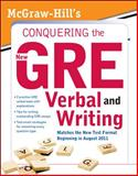 Conquering the New GRE Verbal and Writing, Unrein, Judy and Zahler, Kathy, 0071495983