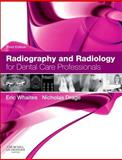 Radiography and Radiology for Dental Care Professionals, Whaites, Eric and Drage, Nicholas, 0702045985