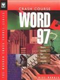 Crash Course Word 97, Mike Murach, 0911625984