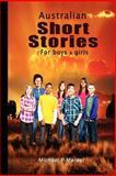 Australian Short Stories for Boys (& Girls), Michael Mardel, 1480265985