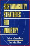 Sustainability Strategies for Industry : The Future of Corporate Practice, , 1559635983