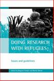 Doing Research with Refugees : Issues and Guidelines, , 1861345984