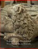 Rogier Van der Weyden and Stone Sculpture, Fransen, Bart, 250354598X
