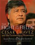Fight in the Fields, Susan Ferriss and Ricardo Sandoval, 0156005980
