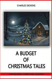 A Budget of Christmas Tales, Charles Dickens others, 1478375981
