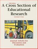 A Cross Section of Educational Research : Journal Articles for Discussion and Evaluation, , 1884585981