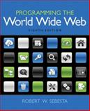 Programming the World Wide Web, Sebesta, Robert W., 0133775984