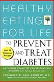 Healthy Eating for Life to Prevent and Treat Diabetes, Physicians Committee for Responsible Medicine, 0471435988