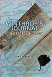 Winthrop's Journal, History of New England, 1630-1649, Winthrop, John, 1402195982