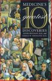Medicine's 10 Greatest Discoveries, Friedman, Meyer and Friedland, Gerald W., 0300075987