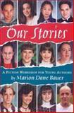 Our Stories, Marion Dane Bauer, 0395815983