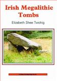 Irish Megalithic Tombs, S. Llewellyn and D. A. Greer, 0747805989