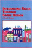 Influencing Sales Through Store Design, Saucier, Rick D., 0773475982