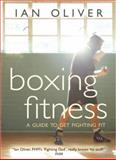 Boxing Fitness, Ian Oliver, 0954575989