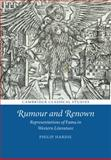 Rumour and Renown : Representations of Fama in Western Literature, Hardie, Philip, 1107475988