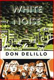 White Noise, Don Delillo, 0143105981