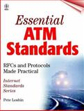 Essential ATM Standards : RFCs and Protocols Made Practical, Loshin, Pete, 0471345989