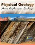 Physical Geology Across the American Landscape 9780757555985