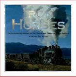Iron Horses, Michael J. Del Vecchio, 0762405988