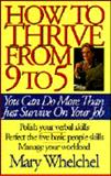 How to Thrive, from Nine to Five, Welchel, Mary, 0849935989
