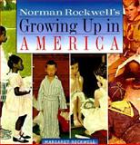 Norman Rockwell's Growing up in America, Rockwell, Margaret, 1567995985