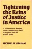 Tightening the Reins of Justice in America 9780313235986