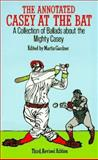 The Annotated Casey at the Bat, , 0486285987