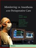Monitoring in Anesthesia and Perioperative Care, Reich, David L., 0521755980
