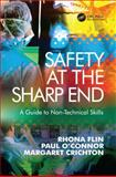 Safety at the Sharp End : Training Non-Technical Skills, Flin, Rhona and Crichton, Margaret, 0754645983