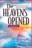 The Heavens Opened, Albert Rountree and Ann Rountree, 0884195988