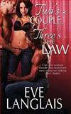 Two's a Couple, Three's the Law, Eve Langlais, 1494245981