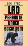 Lao Peasants under Socialism, Evans, Grant, 0300045980