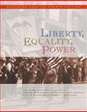 Liberty, Equality, Power : A History of the American People, Murrin, John M. and Johnson, Paul E., 0495565989