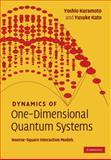 Dynamics of One-Dimensional Quantum Systems : Inverse-Square Interaction Models, Kuramoto, Yosio and Kato, Yusuke, 0521815983