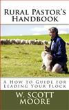 Rural Pastor's Handbook, W. Moore, 0615965989