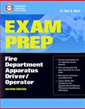 Exam Prep : Fire Department Apparatus Driver/Operator, International Association of Fire Chiefs Staff and Hirst, Ben, 0763785989